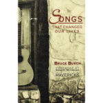 Bruce Burch's Songs That Changed Our Lives Book - Country Music Memorabilia