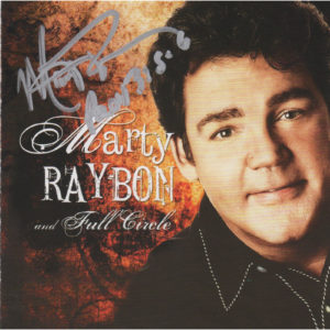 Marty Raybon and Full Cirlce CD Autographed Country Music Memorabilia
