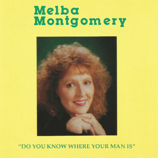 Melba Montgomery Do You Know Where Your Man Is CD