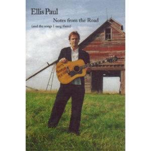 ELLIS PAUL Notes From The Road Book Autographed Signed