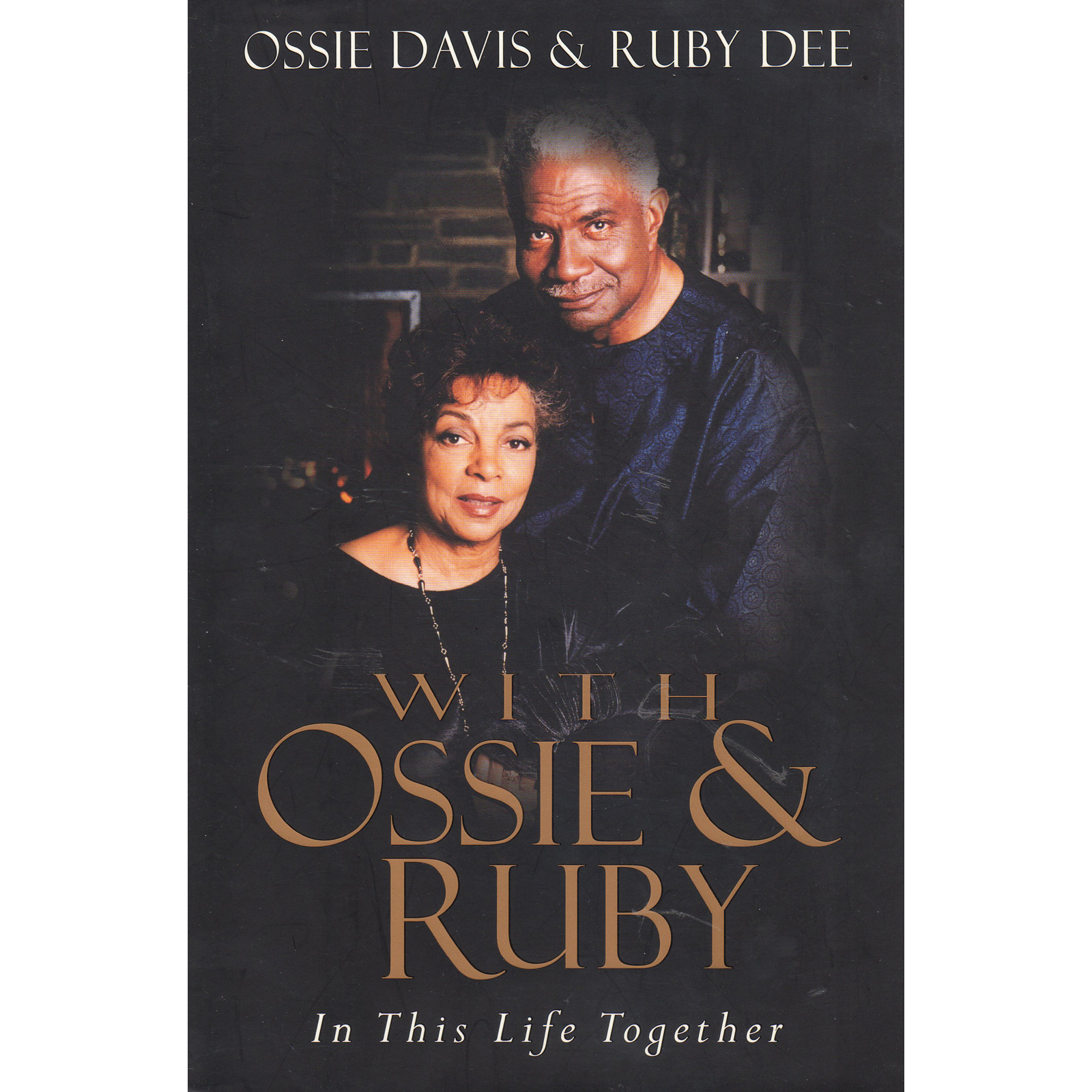 Ossie Davis Ruby Dee In This Life Together Book Autographed Signed