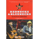 REDNECKS & BLUENECKS - The Politics of Country Music Book
