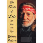 Willie Nelson The Facts Of Life Book