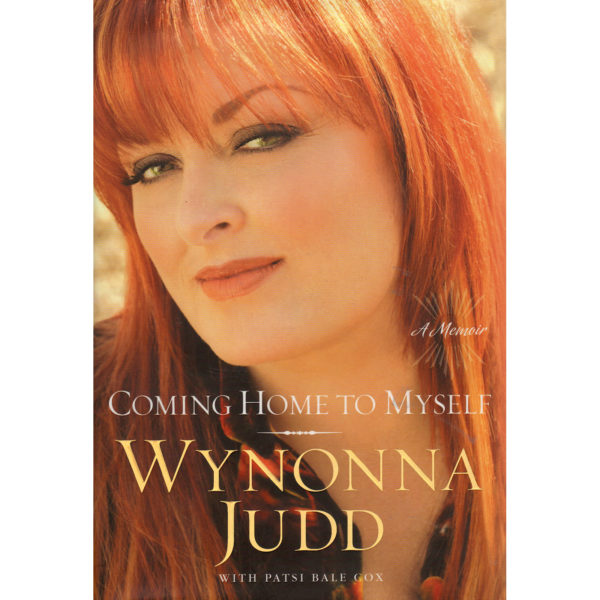 WYNONNA JUDD Coming Home To Myself Book Autographed Signed