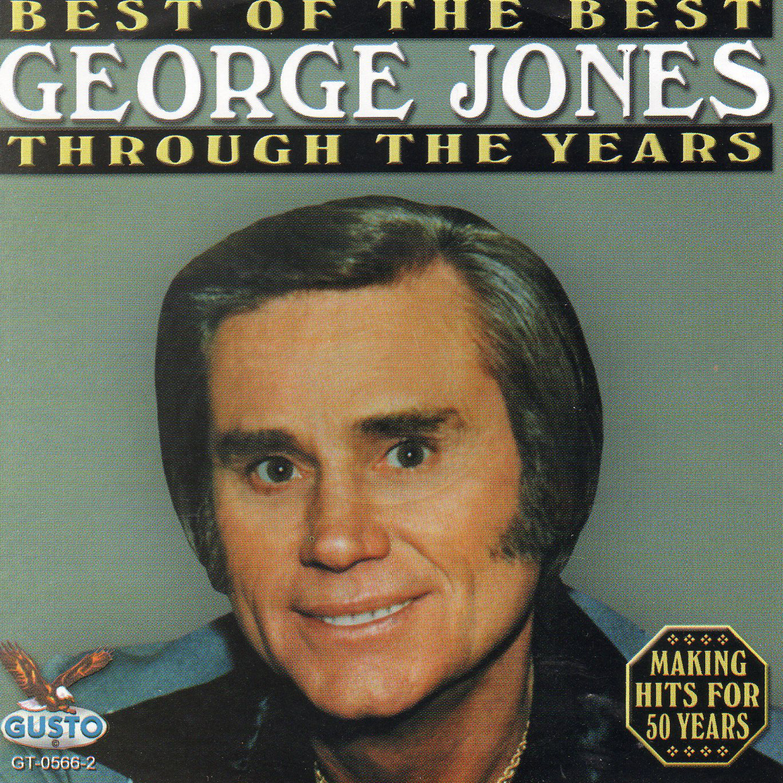 George Jones Best Of The Best Through The Years Cd Star