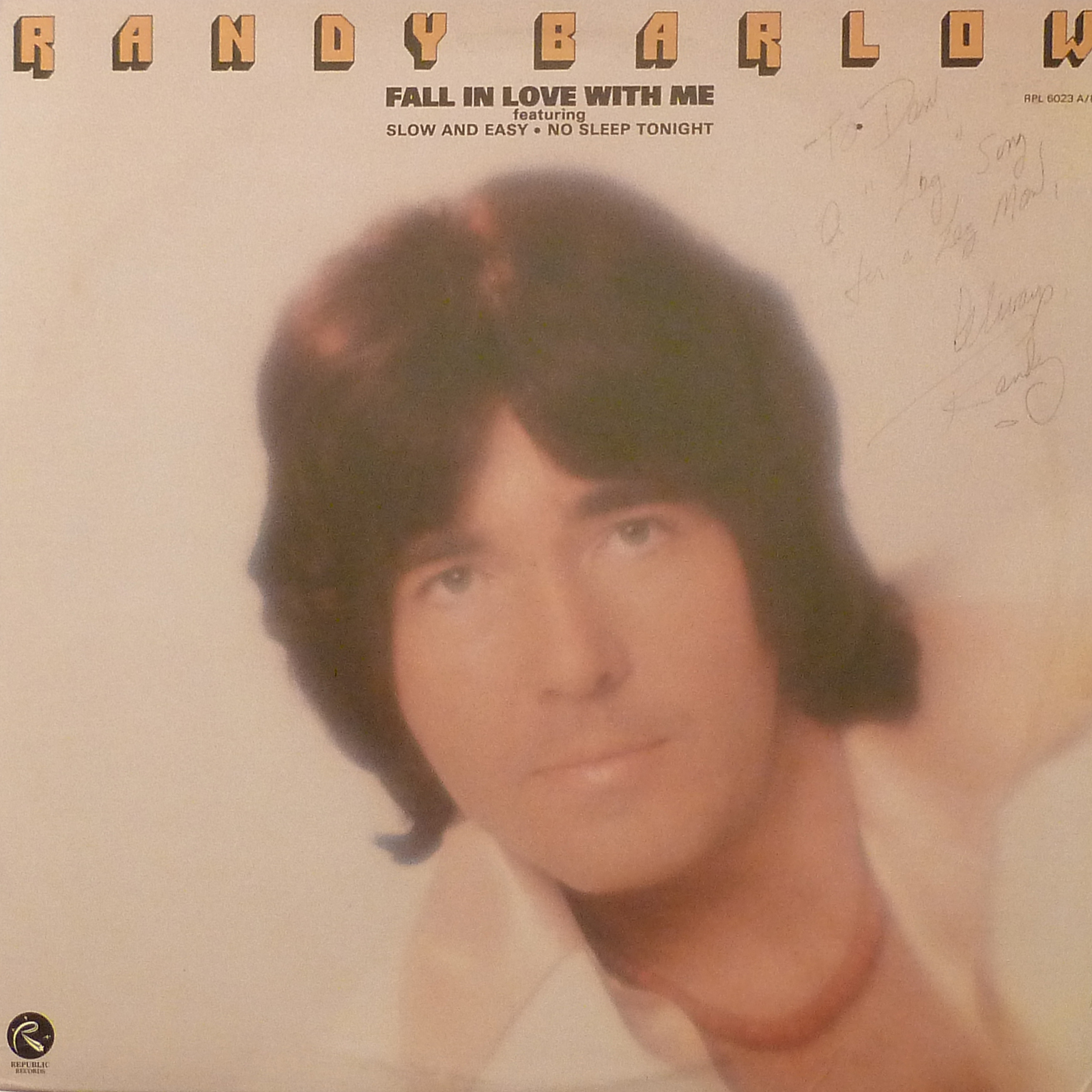 Randy Barlow Fall In Love With Me LP Autographed Signed