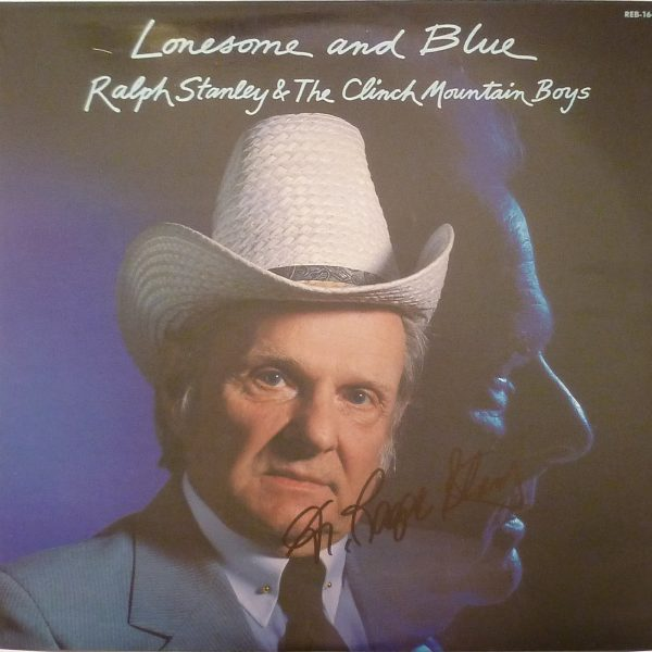 Ralph Stanley Lonesome And Blue Vinyl LP Autographed Signed