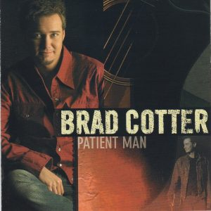 BRAD COTTER Patient Man CD