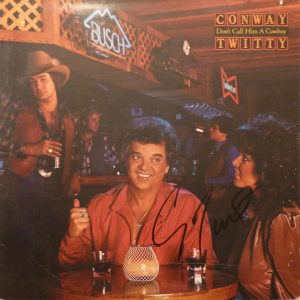 CONWAY TWITTY Don't Call Him A Cowboy LP Autographed Signed