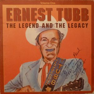 ERNEST TUBB The Legend And The Legacy LP Autographed Signed