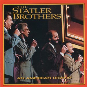 STATLER BROTHERS An American Legend CD
