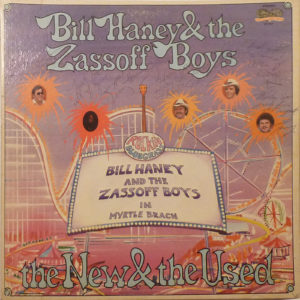 BILL HANEY & THE ZASSOFF BOYS in Myrtle Beach LP Autographed Signed