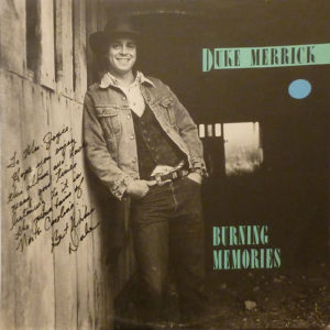 DUKE MERRICK Burning Memories LP Autographed Signed