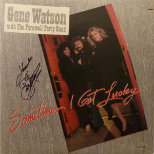 GENE WATSON Sometimes I Get Lucky LP Autographed Signed