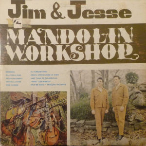 JIM & JESSE Mandolin Workshop LP Autographed Signed