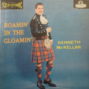 KENNETH McKELLAR Roamin' In The Gloamin' LP Autographed Signed