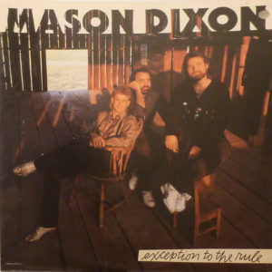 MASON DIXON Exception To The Rule LP Autographed Signed