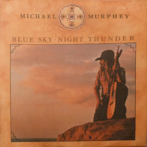 MICHAEL MURPHEY Blue Sky Night Thunder LP Autographed Signed