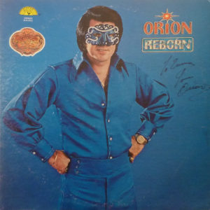 ORION Reborn LP Autographed Signed