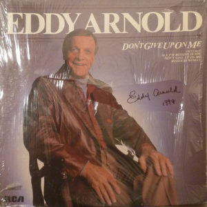 EDDY ARNOLD Don't Give Up On Me LP (Cover Only) Autographed Signed
