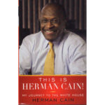 HERMAN CAIN This Is Herman Cain My Journey To The White House Book Autographed Signed