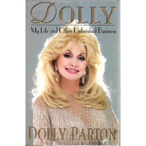 DOLLY PARTON My Life And Other Unfinished Business Book Autographed Signed