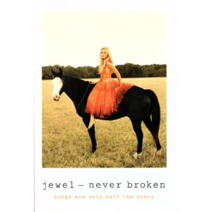 JEWEL Never Broken Book Autographed Signed