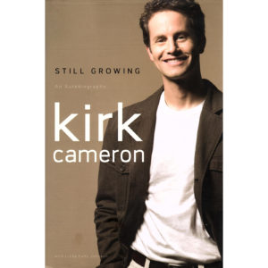 KIRK CAMERON Still Growing An Autobiography Book Autographed Signed