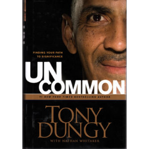 TONY DUNGY Uncommon Book Autographed Signed