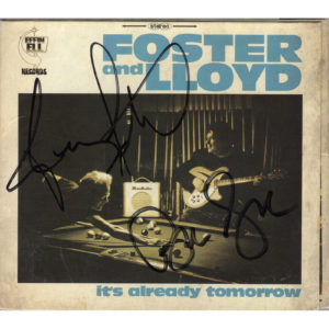 FOSTER & LLOYD It's Already Tomorrow CD Autographed Signed