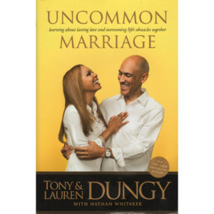 TONY & LAUREN DUNGY Uncommon Marriage Autographed Signed