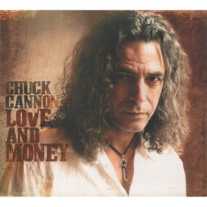CHUCK CANNON Love And Money CD