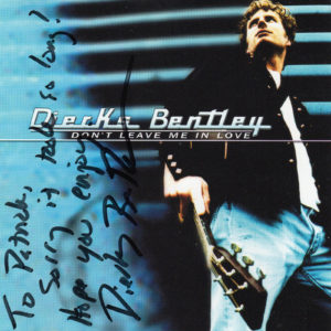 DIERKS BENTLEY Don't Leave Me In Love CD Autographed Signed