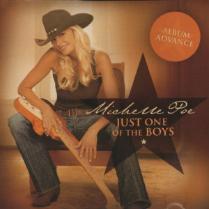 MICHELLE POE Just One Of The Boys CD