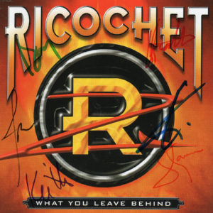 RICOCHET What You Leave Behind CD Autographed Signed