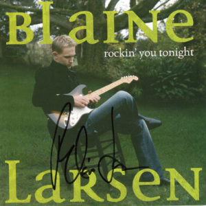 BLAINE LARSEN Rockin' You Tonight CD Autographed Signed