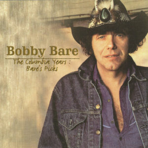 BOBBY BARE The Columbia Years Bare's Picks CD