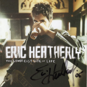 ERIC HEATHERLY The Lower East Side Of Life CD Autographed Signed