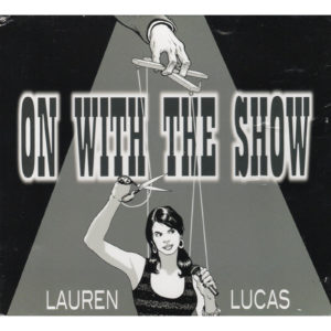 LAUREN LUCAS On With The Show CD