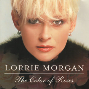 LORRIE MORGAN The Color Of Roses CD Autographed Signed