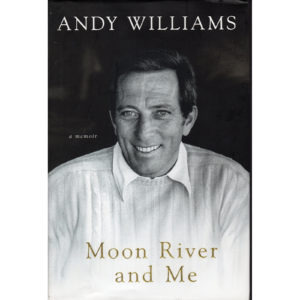 ANDY WILLIAMS Moon River And Me Book Autographed Signed