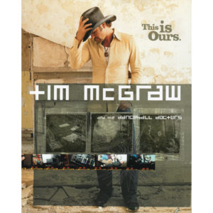 TIM McGRAW And The Dancehall Doctors This Is Ours Book
