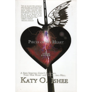 KATY O ISHEE Pieces Of My Heart Book Autographed Signed