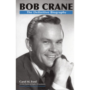 BOB CRANE The Definitive Biography Book Autographed Signed