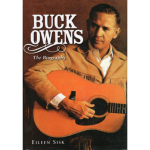BUCK OWENS The Biography Book Autographed Signed