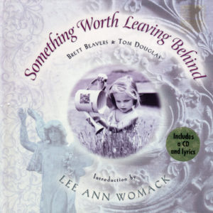 LEE ANN WOMACK Something Worth Leaving Behind Gift Book & CD Autographed Signed