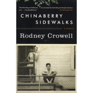 RODNEY CROWELL Chinaberry Sidewalks Book Autographed Signed