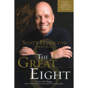 SCOTT HAMILTON The Great Eight How To Be Happy Book Autographed Signed