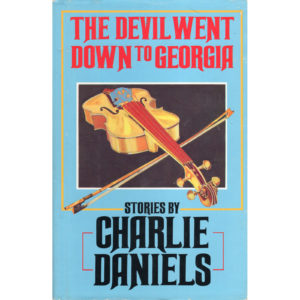 CHARLIE DANIELS The Devil Went Down To Georgia Book Autographed Signed