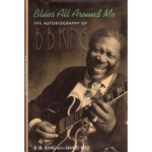 BB KING Blues All Around Me Book Autographed Signed